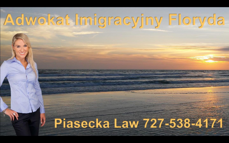 Adwokat Imigracyjny Floryda Piasecka Law