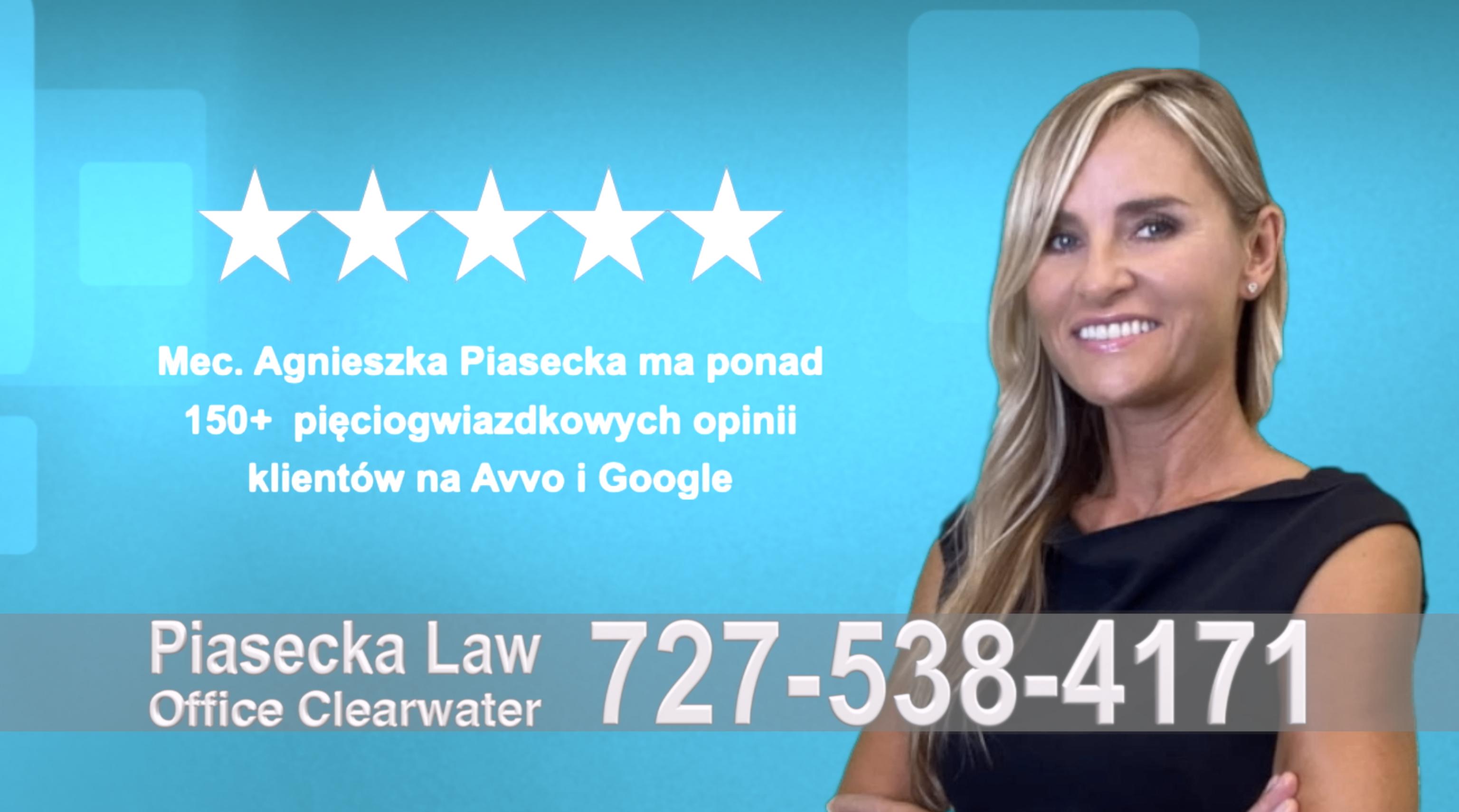 Polish Immigration Attorney Agnieszka, Aga, Piasecka, Polish, Lawyer, Attorney, Opinie klientów, Best, Najlepszy, Polskojęzyczny, Prawnik, Polski, Adwokat, Florida, Floryda, USA 35