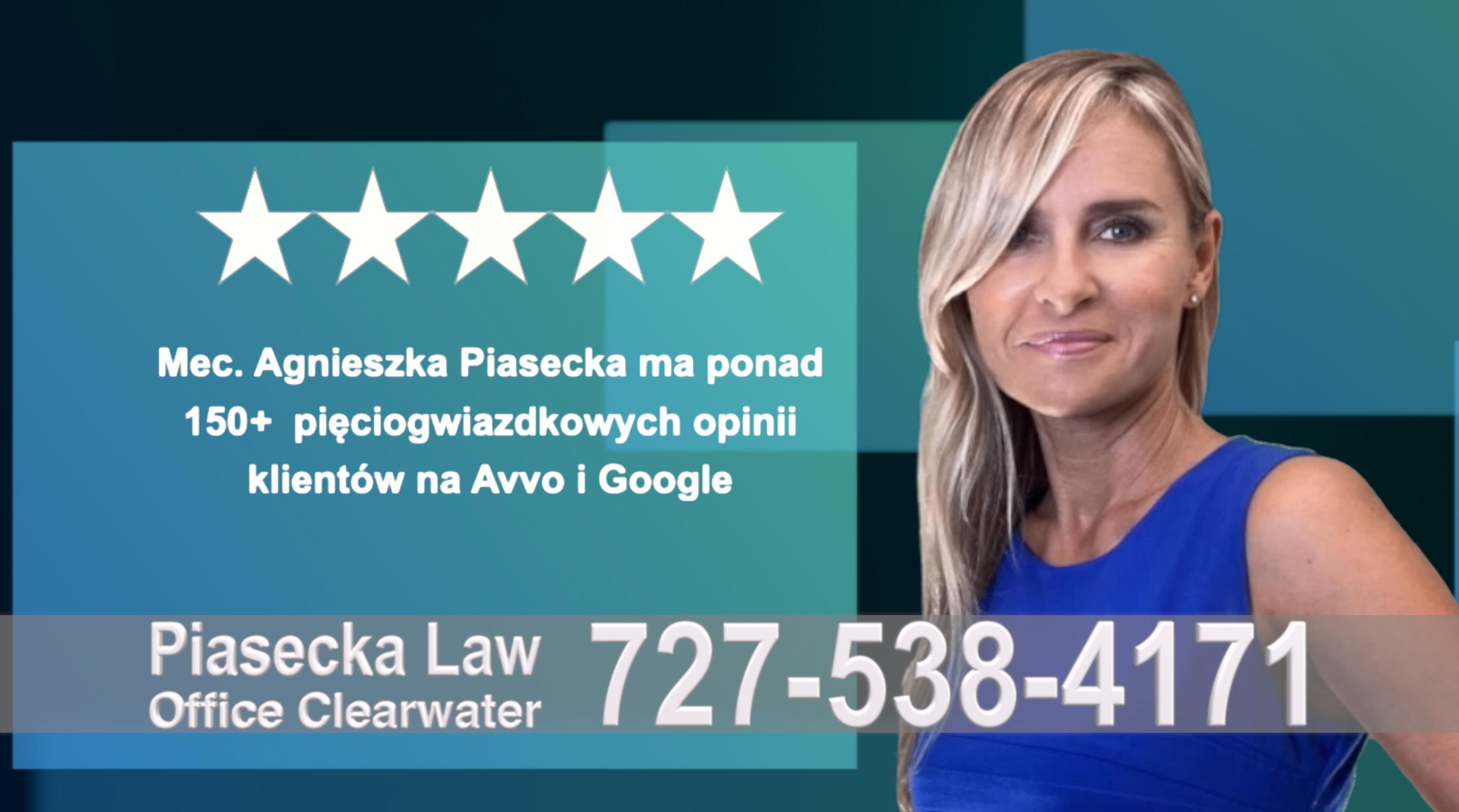 Polish Immigration Attorney Agnieszka, Aga, Piasecka, Polish, Lawyer, Attorney, Opinie klientów, Best, Najlepszy, Polskojęzyczny, Prawnik, Polski, Adwokat, Florida, Floryda, USA 36