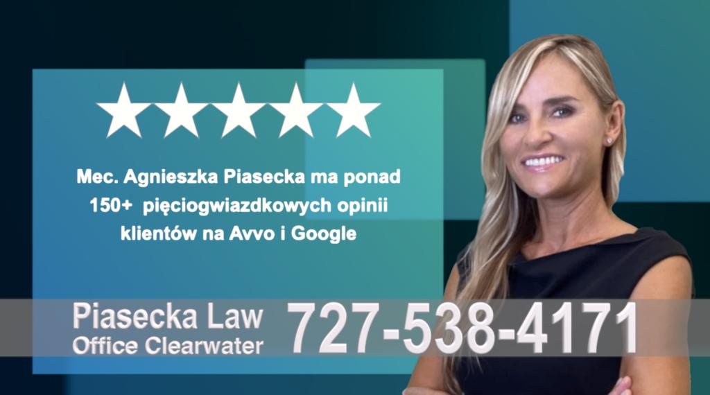 Polish Immigration Attorney Agnieszka, Aga, Piasecka, Polish, Lawyer, Attorney, Opinie klientów, Best, Najlepszy, Polskojęzyczny, Prawnik, Polski, Adwokat, Florida, Floryda, USA 37