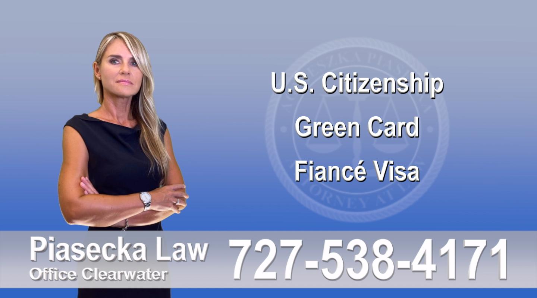 Polish Immigration Attorney U.S. Citizenship, Green Card, Fiancé Visa, Florida, Attorney, Lawyer, Agnieszka Piasecka, Aga Piasecka, Piasecka, 5
